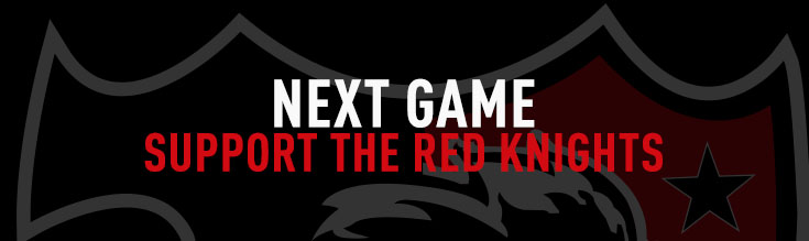 next game - support the Red Knights