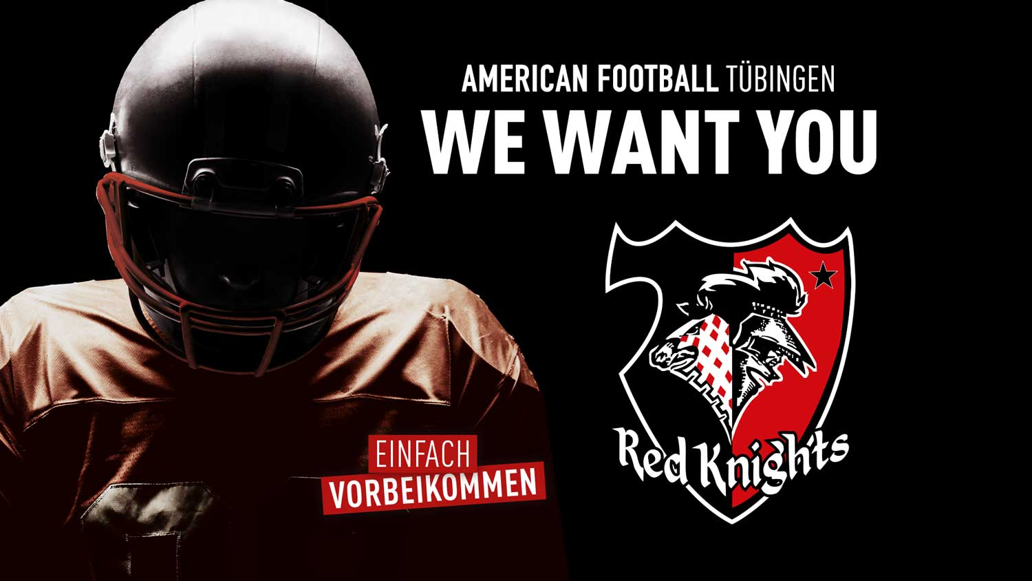 Red Knights Tübingen - We Want You